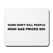 High Gas Prices Mousepad