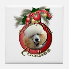 Christmas - Deck the Halls - Poodles Tile Coaster