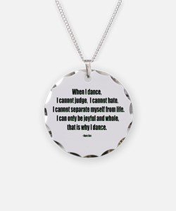 Why I Dance Necklace