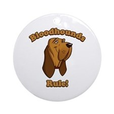 Bloodhounds Rule! Ornament (Round)