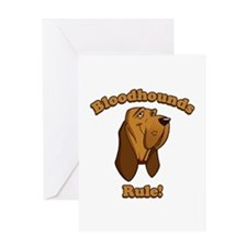Bloodhounds Rule! Greeting Card