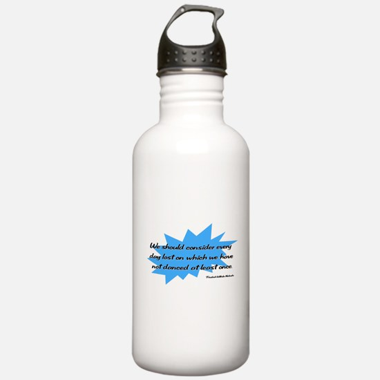 Day Lost Without Dancing Water Bottle