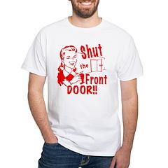 Shut the Front Door Shirt