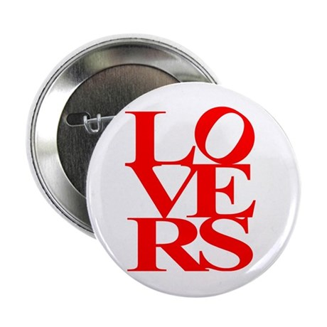 """LOVERS 2.25"""" Button"""