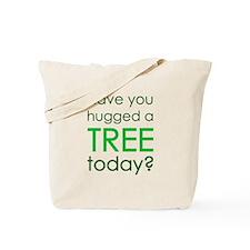 Hugged a Tree Tote Bag