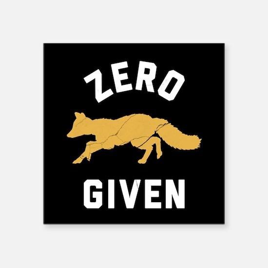 """Zero Fox Given 2 Square Sticker 3"""" x 3"""""""