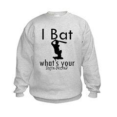 I Bat Sweatshirt