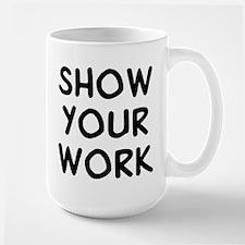 Show Work Large Mug
