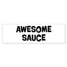 Awesome Sauce Bumper Sticker