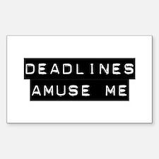 Deadlines Decal
