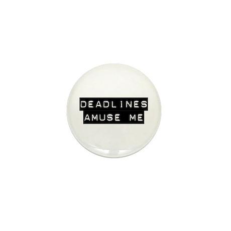 Deadlines Mini Button