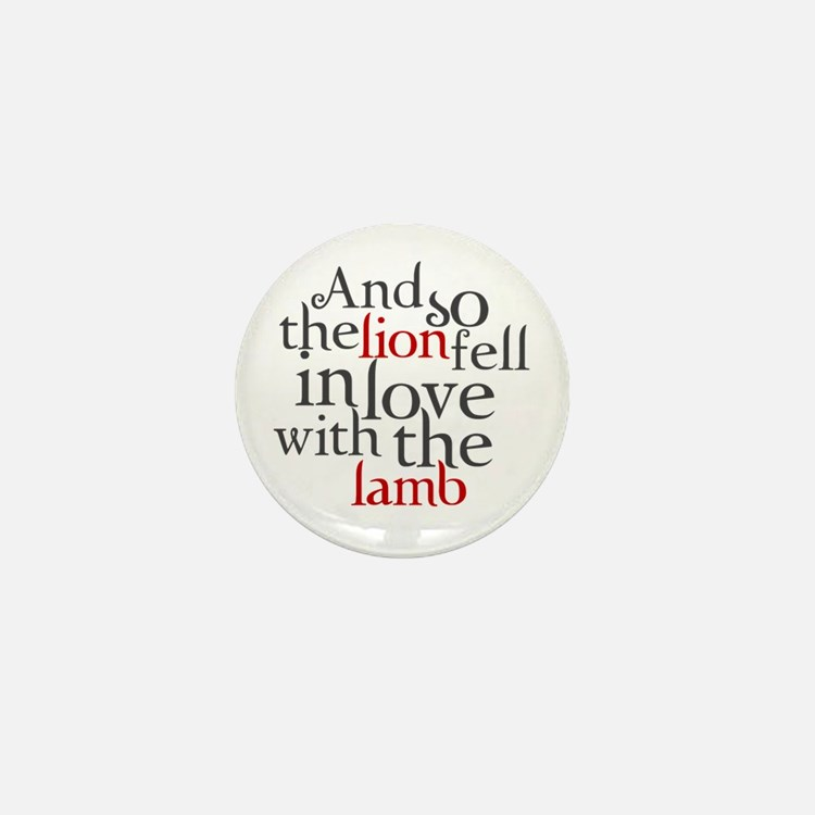 Lion fell in love with the lamb Mini Button