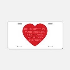 Love and be Loved Aluminum License Plate