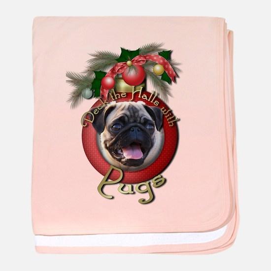 Christmas - Deck the Halls - Pugs baby blanket