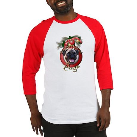 Christmas - Deck the Halls - Pugs Baseball Jersey