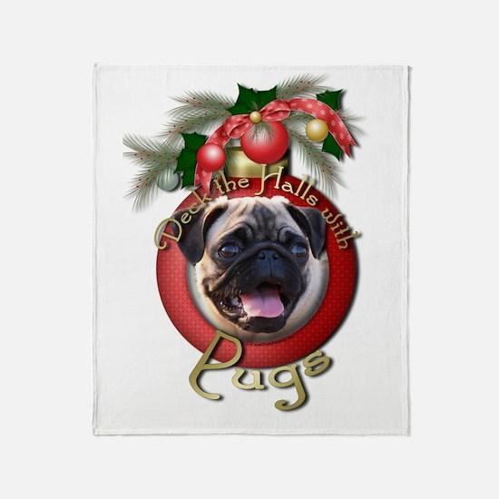 Christmas - Deck the Halls - Pugs Throw Blanket