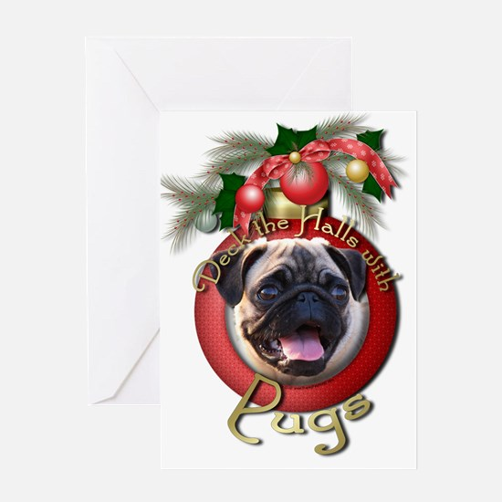Christmas - Deck the Halls - Pugs Greeting Card