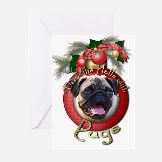 Christmas - Deck the Halls - Pugs Greeting Cards (