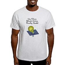 Black Holes Suck! T-Shirt