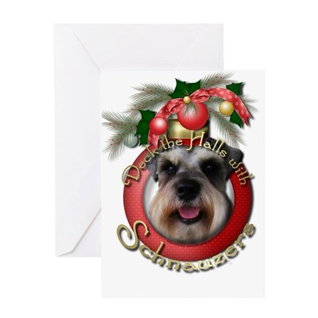 Christmas - Deck the Halls - Schnauzers Greeting C
