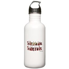 To Dance is to Live Water Bottle