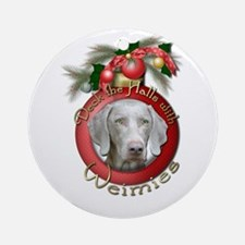 Christmas - Deck the Halls - Weimies Ornament (Rou