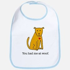 You had me at woof Bib