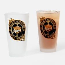 Make Smores Not Wars Drinking Glass
