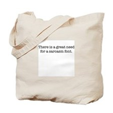 Sarcasm Font Tote Bag