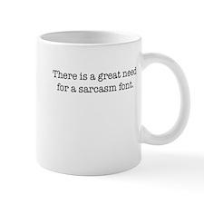 Sarcasm Font Mug