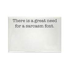 Sarcasm Font Rectangle Magnet