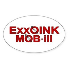 """""""ExxOink MOB-ill"""" Oval Decal"""