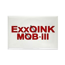 """""""ExxOink MOB-ill"""" Rectangle Magnet"""