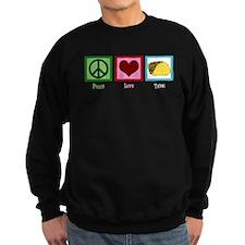 Peace Love Tacos Sweatshirt