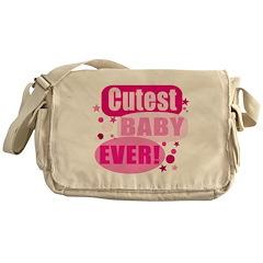 Pink - Cutest Baby EVER! Messenger Bag