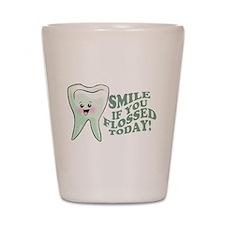 Funny Dentist Humor Shot Glass