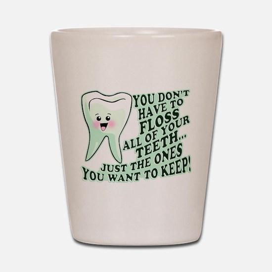 Funny Dental Hygiene Shot Glass