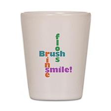 Brush Floss Rinse Smile Shot Glass
