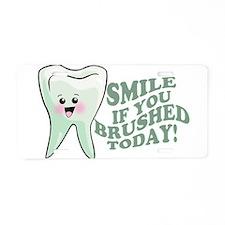 Funny Dentist Humor Aluminum License Plate