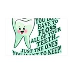 Funny Dentist Quote 38.5 x 24.5 Wall Peel