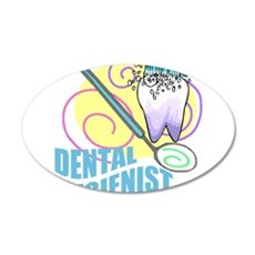 Dental Hygienist 22x14 Oval Wall Peel