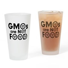 GMOs Are Not Food Drinking Glass