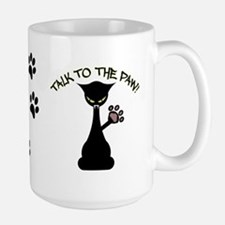 Talk To The Paw Ceramic Mugs