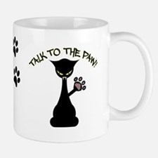 Talk To The Paw Small Mugs