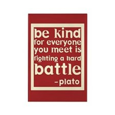 Be Kind by Plato Rectangle Magnet
