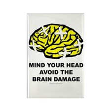 Mind your Head Avoid Brain Damage Rectangle Magnet