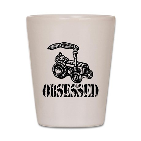 Tractor Obsessed Shot Glass