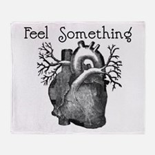Feel Something Throw Blanket