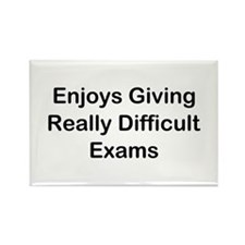 Enjoys Giving Difficult Exams Rectangle Magnet