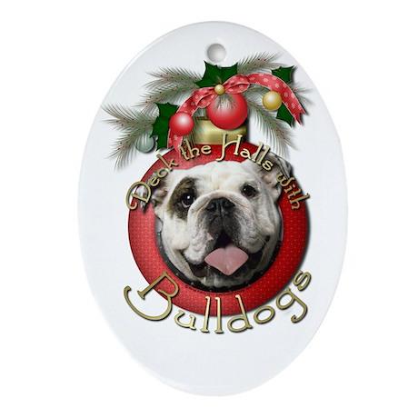 Christmas - Deck the Halls - Bulldogs Ornament (Ov